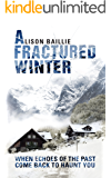 A Fractured Winter