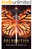 Premonition (The Anima Trilogy Book 1)