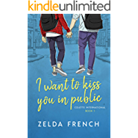 I Want To Kiss You In Public: A Coming of Age, Gay Romance Novel book cover