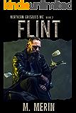 Flint: Northern Grizzlies MC (Book 2)
