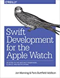 Swift Development for the Apple Watch: An Intro to the WatchKit Framework, Glances, and Notifications