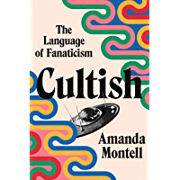 Cultish: The Language of Fanaticism