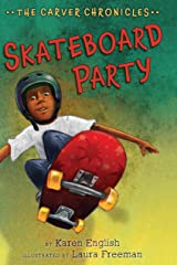 Skateboard Party: The Carver Chronicles, Book Two Kindle Edition
