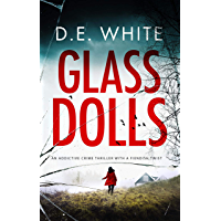 GLASS DOLLS an addictive crime thriller with a fiendish twist (English Edition)