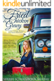 Fried Chicken and Gravy: a Christian Romance (English Edition)