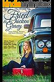 Fried Chicken and Gravy: Inspirational Romance (Fried Chicken Series Book 1)