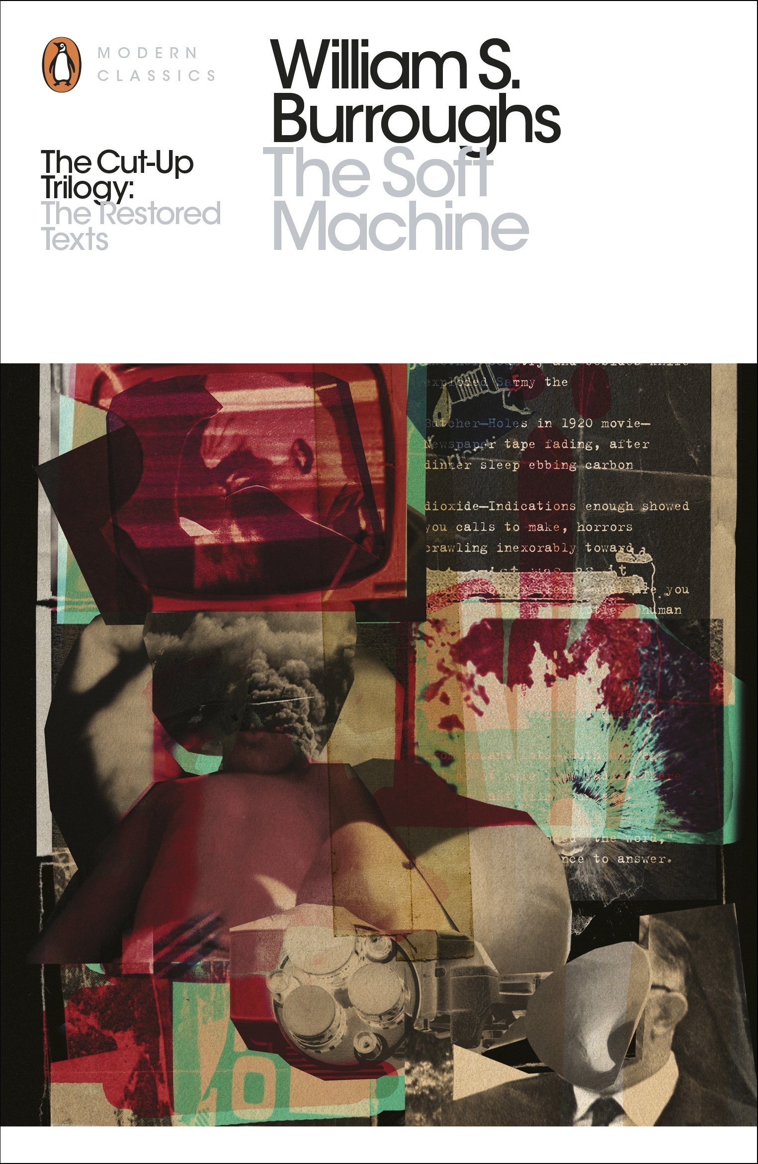 The Soft Machine: The Restored Text (Penguin Modern Classics)
