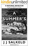A Summer's Grass: From the series A Natural Detective, featuring Lakeland shepherd-detective Owen Irvine