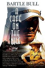 A Café on the Nile (Anton Rider Book 2) Kindle Edition