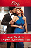 A Night Of Royal Consequences (One Night With Consequences Book 36)