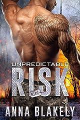 Unpredictable Risk (R.I.S.C. Book 5) Kindle Edition