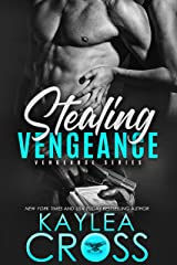 Stealing Vengeance (Vengeance Series Book 1) Kindle Edition