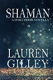 Shaman: A Dartmoor Novella