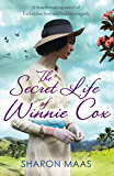 The Secret Life of Winnie Cox: Slavery, forbidden love and tragedy - spellbinding historical fiction (The Quint Chronicles)