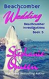 Beachcomber Wedding: Beachcomber Investigations Book 5