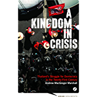 A Kingdom in Crisis (Asian Arguments)