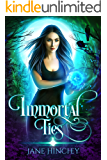 Immortal Ties (Hearts on Fire Book 4)