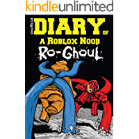 Diary of a Roblox Noob: Ro-Ghoul (Roblox Diary Book 3)