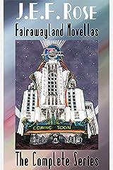 Fairawayland Novellas: The Complete Series Kindle Edition