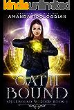 Oath Bound (Spellbound Murder Book 1)