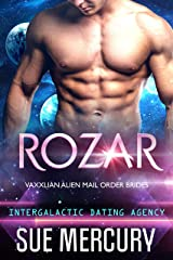 Rozar: Vaxxlian Alien Mail Order Brides #1 (Intergalactic Dating Agency) Kindle Edition