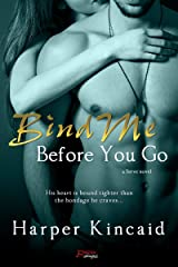 Bind Me Before You Go (Serve Book 8)