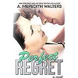 Perfect Regret (Bad Rep Book 2)
