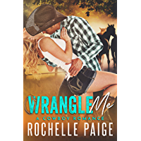 Wrangle Me: A Cowboy Romance (English Edition)