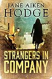 Strangers in Company (Bloomsbury Reader)