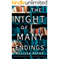 The Night of Many Endings: A Novel
