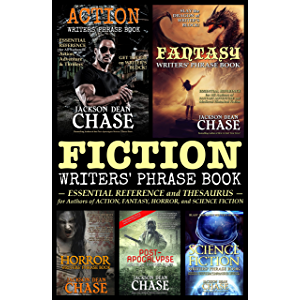 Fiction Writers' Phrase Book: Essential Reference and Thesaurus for Authors of Action, Fantasy, Horror, and Science…