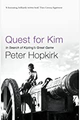 Quest for Kim: In Search of Kipling's Great Game Kindle Edition