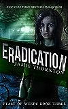 Eradication (Feast of Weeds Book Three)