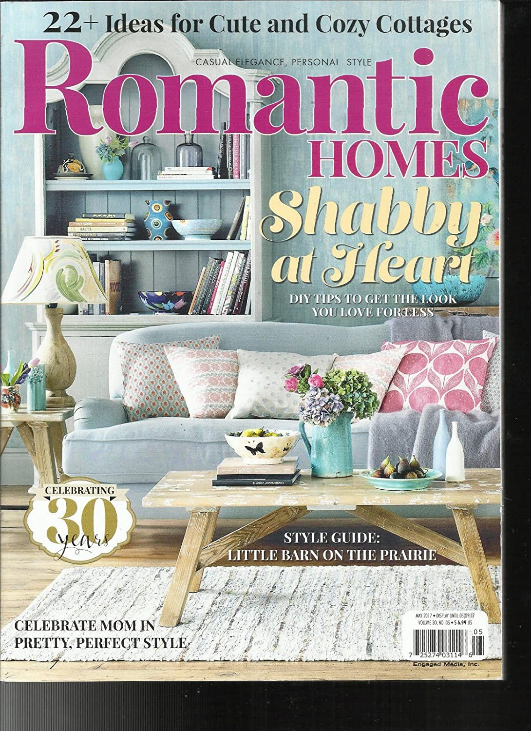 ROMANTIC HOMES, CASUAL ELEGANCE PERSONAL STYLE MAY, 2017 N SHABBY AT HEART s3457