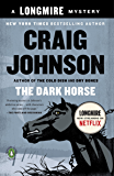 The Dark Horse: A Longmire Mystery (Walt Longmire Mysteries Book 5)