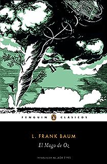 El Mago de Oz (Los mejores clásicos) (Spanish Edition)