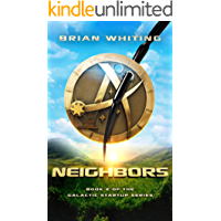 Neighbors: Book 2 of the Galactic Startup Series