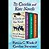 The Cecelia and Kate Novels: Sorcery & Cecelia, The Grand Tour, and The Mislaid Magician