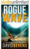 Rogue Wave (A Troy Bodean Tropical Thriller Book 1)