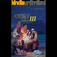 EVANGELICE CON DRAMAS - LIBRO III