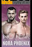 No Fear (No Shame Series Book 3) (English Edition)
