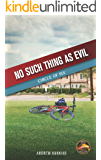 No Such Thing as Evil: Book 1 in the Circle of Six Series