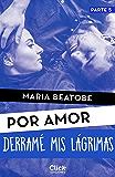 Me fijé en ti (Por amor) eBook: María Beatobe: Amazon.es