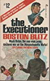 Boston Blitz (The Executioner, No. 12)