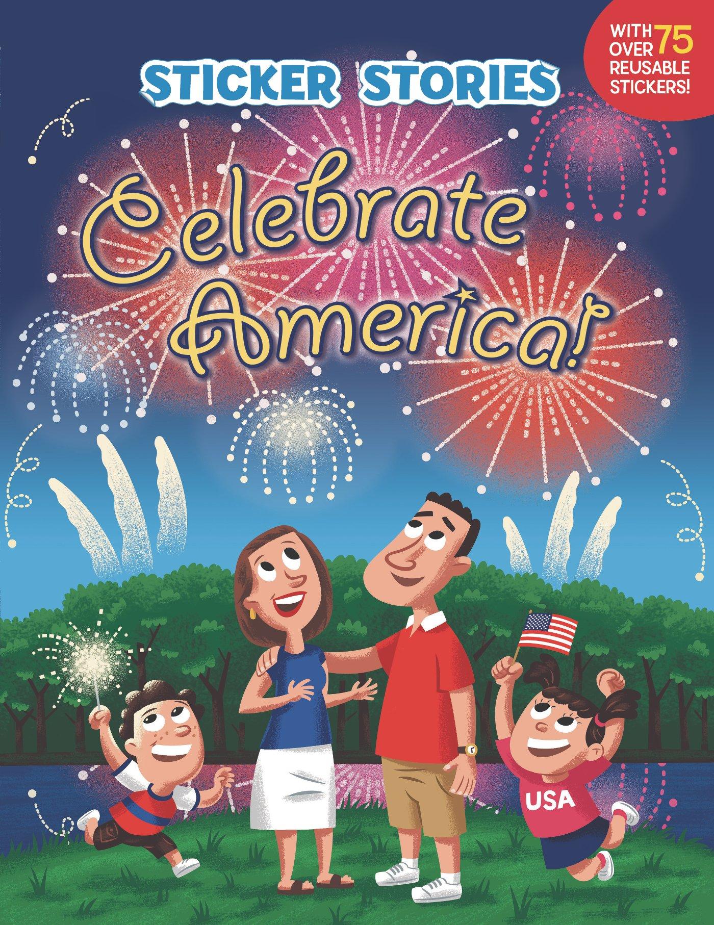 Read Online Celebrate America! (Sticker Stories) ebook