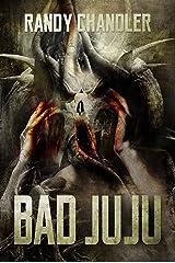 Bad Juju Kindle Edition