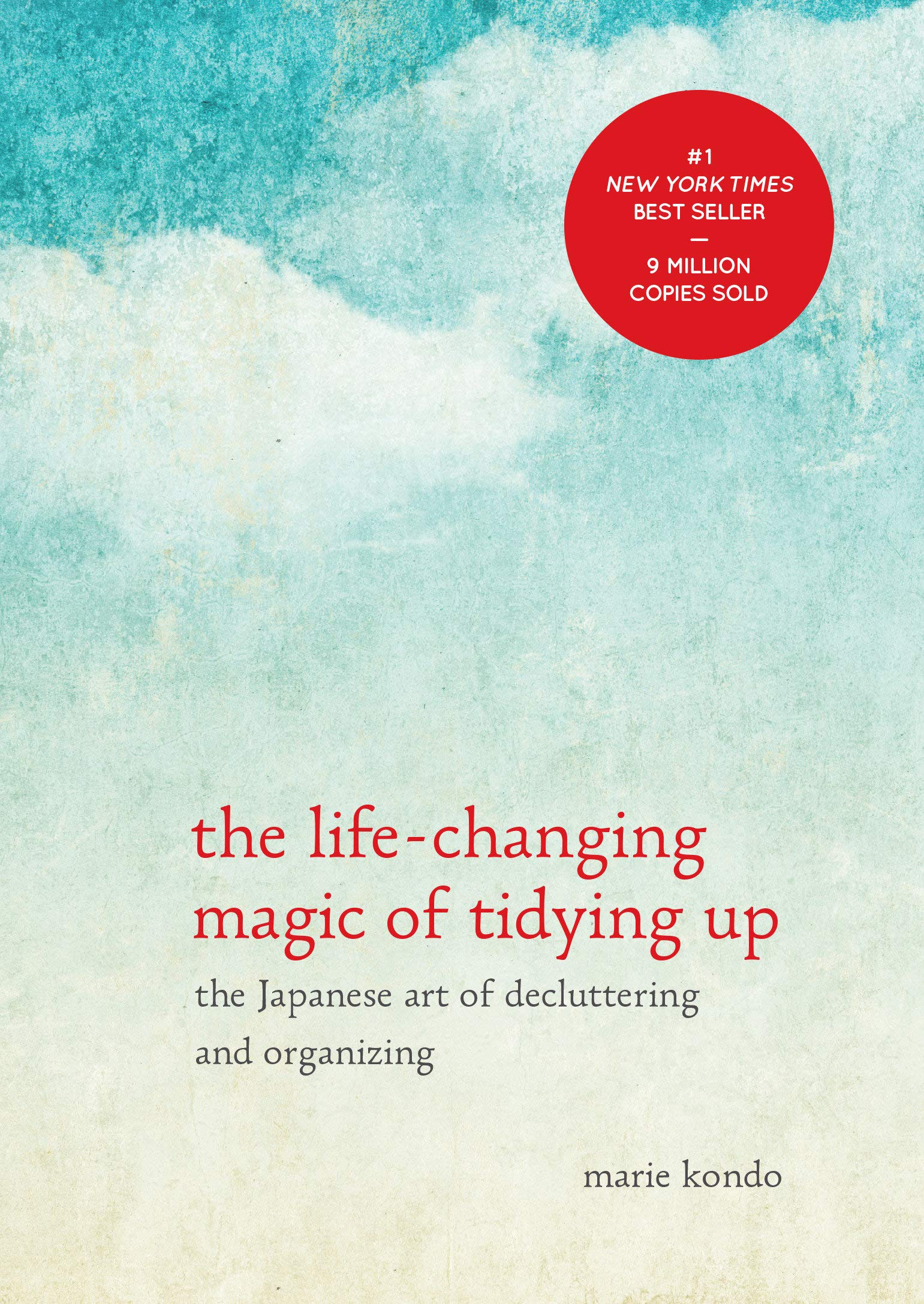 Amazon.com: The Life-Changing Magic of Tidying Up: The Japanese Art of  Decluttering and Organizing (0710308291511): Marie Kondō: Books