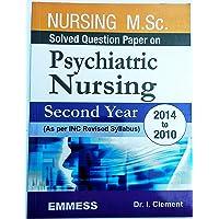 PSYCHIATRIC NURSING MSC SOLVED QUESTION PAPER