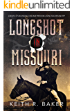 Longshot in Missouri (The Longshot Series Book 1) (English Edition)