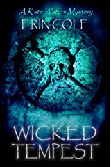Wicked Tempest: A Kate Waters Mystery (Kate Waters Mysteries Book 2) Kindle Edition
